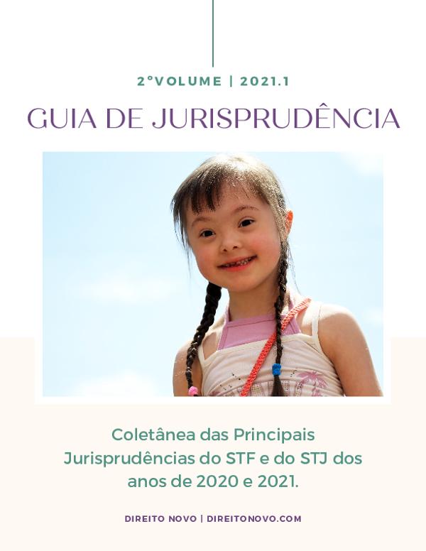 Guia de Jurisprudência - Vol. 2 (2021)