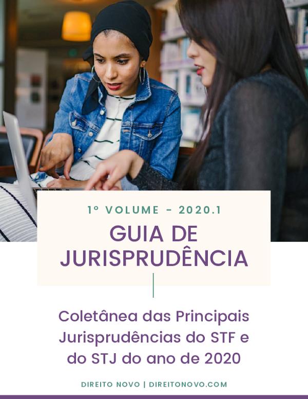 Guia de Jurisprudência - Vol. 1 (2020)